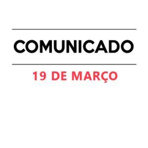 Comunicado 19 de Março